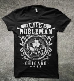 Chicago Irish Pub T Shirt Souvenir Shirt for Irish Nobleman Pub Chicago