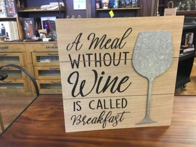 "Photo of ""A Meal Without Wine Is Called Breakfast"" Wooden Sign"