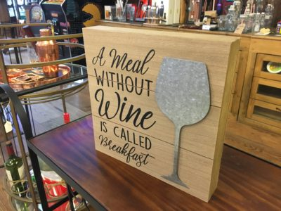 "Photo of ""A Meal Without Wine Is Called Breakfast"" Wooden Sign angle 3"