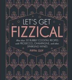 Lets Get Fizzical Cocktal Book Image