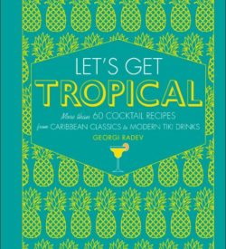 Lets Get Tropical Cocktail Book Product